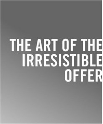 Product picture The Art of An Irresistible Offer